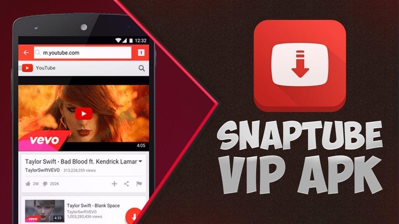 تحميل برنامج snaptube vip للاندرويد اخر اصدار 2019 يسهل تنزيل مقاطع الفيديو والموسيقى