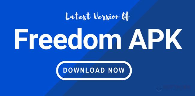 تحميل برنامج apk freedom اخر اصدار 2019 للاندرويد